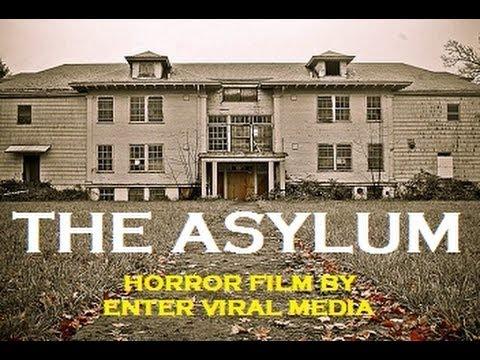 The Asylum (Found Footage Horror Film)