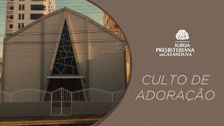 Culto de Adoração 30/08/2020 | Igreja Presbiteriana de Catanduva
