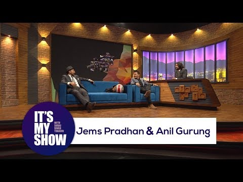 Download Youtube: Jems Pradhan & Anil Gurung | It's my show with Suraj Singh Thakuri | 17 March 2018