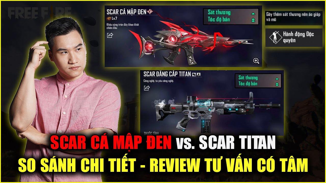 Free Fire | So Sánh SCAR CÁ MẬP ĐEN Và SCAR TITAN: Có Titan Rồi Có Nên Mua Cá Mập? | Rikaki Gaming | Tóm tắt các nội dung liên quan đến scar titan free fire đầy đủ nhất