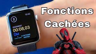 Apple Watch : Fonctions Cachées et Astuces (2017)