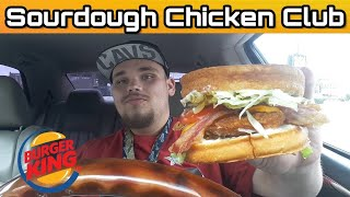 Video Burger King's Sourdough Chicken Club Review! download MP3, 3GP, MP4, WEBM, AVI, FLV Agustus 2018