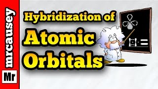 sp3 Atomic Orbital Hybridization - Mr. Causey