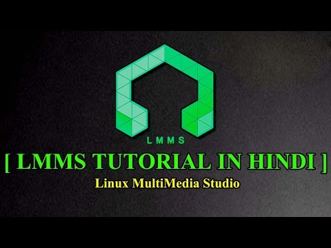 LMMS Music Making Tutorial In Hindi - [ How To Download Free Music Making Software ]