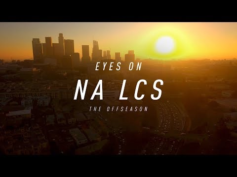 Eyes on NA LCS: The Offseason (2018)