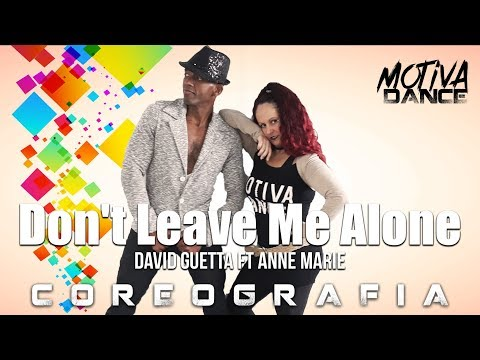 Dont Leave Me Alone - David Guetta ft Anne Marie  Motiva Dance Choreography