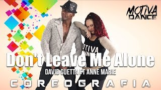Baixar Don't Leave Me Alone - David Guetta ft Anne Marie | Motiva Dance (Choreography)