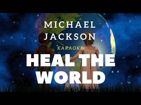 Heal the world - Michael Jackson (Karaoke Version)