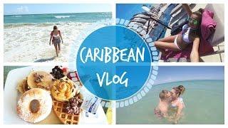Our First Holiday: Caribbean Vlog | ThoseRosieDays