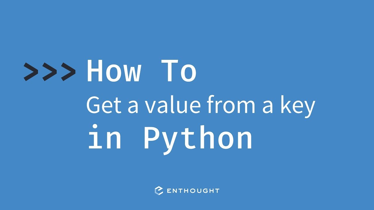 How to get a value from a key in Python