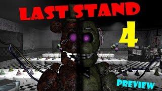 [SFM FNAF] Last Stand 4 PREVIEW | Bertbert
