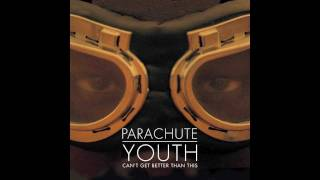 Parachute Youth - Awake Now (Official)
