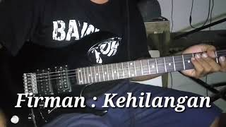 Download lagu Firman Kehilangan cover by choky