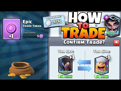 TRADING IS HERE! HOW TO TRADE & GET LEGENDARY TRADE TOKENS! | Clash Royale | LEVEL 13 LEGENDARIES!