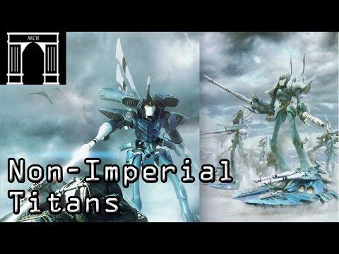 40k Lore, Non-Imperial Titans