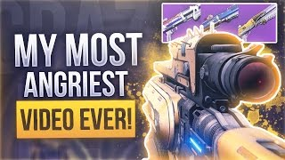 Destiny THE ANGRIEST VIDEO I HAVE DONE - Supremacy Shotgun Warriors Everywhere