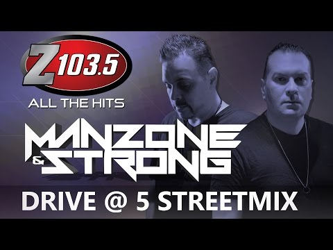 Manzone & Strong LIVE on the Drive at 5 Streetmix!