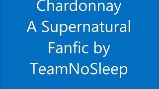 Chardonnay a supernatural fanfic by TeamNoSleep Chapter 3