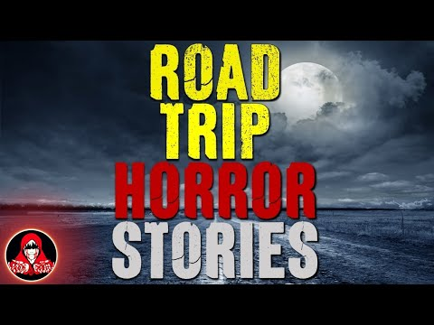 5 TRUE Road Trip HORROR Stories