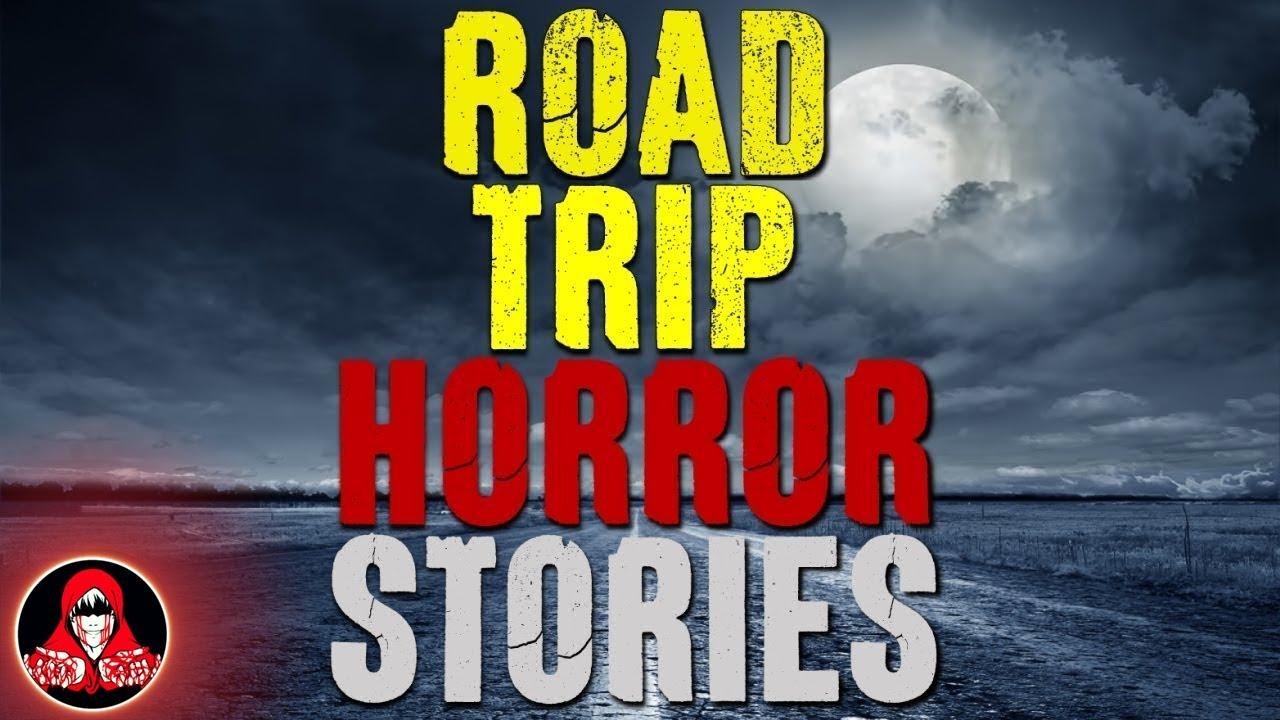 5 TRUE Road Trip HORROR Stories - Darkness Prevails - YouTube