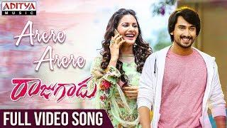 Arere Arere Full Video Song  | Rajugadu Video Songs | Raj Tarun, Amyra Dastur, Pujita ponnada