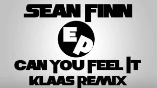 Sean Finn - Can You Feel It (Klaas Remix)