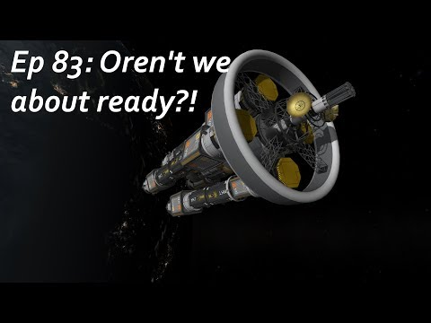 Oren't we about ready?! - KSP/MKS - Multiplanetary Species Episode 83