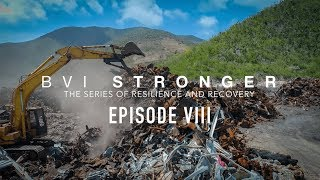 BVI Stronger | Rebuilding | Episode 8