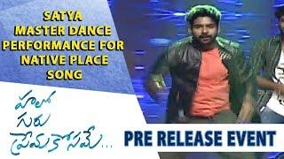 Satya Master Dance Performance fro Native Place Song - Hello Guru Prema Kosame Pre-Release Event