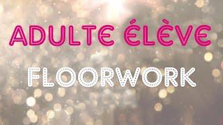 Adulte Élève • Floorwork  • Aerial Combo Challenge • Printemps 2021