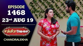 CHANDRALEKHA Serial | Episode 1468 | 23rd Aug 2019 | Shwetha | Dhanush | Nagasri | Arun | Shyam