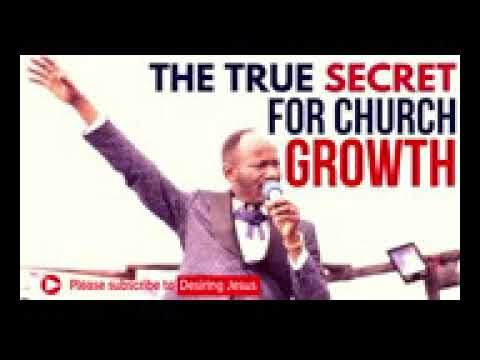 Download MUST WATCH: THE TRUE SECRET FOR CHURCH GROWTH APST JOHNSON SULEMAN