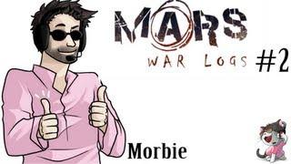 Mars; War Logs #2 - Killing Moles