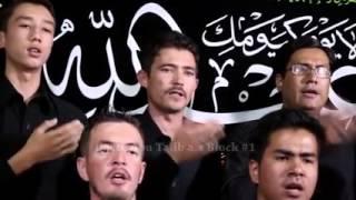 Farsi Nohay - Ya Hussain Jan as   Daste  e Ali Ibne Abu Talib as Block 1 Hazara Town Qta f