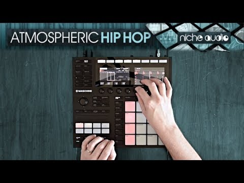 Maschine Performance! (Niche Audio's Atmospheric Hip Hop Soundpack)