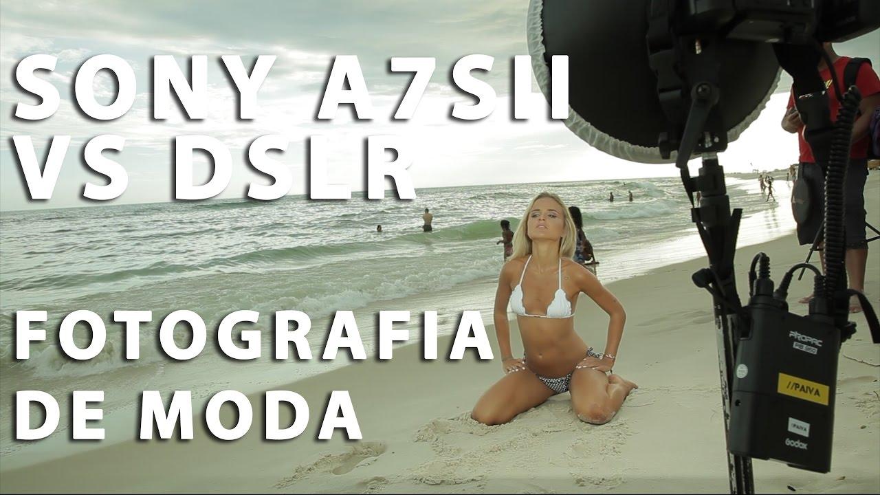 Ver Sony A7sii vs DSLR para Ensaio Fotográfico Fashion en Español