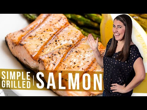 How to Make Simple Grilled Salmon   The Stay At Home Chef