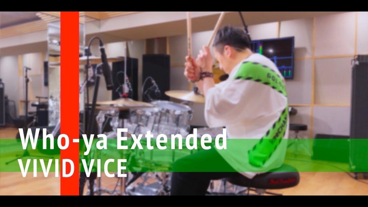 samraichan - Who-ya Extended - 'VIVID VICE' Drum cover