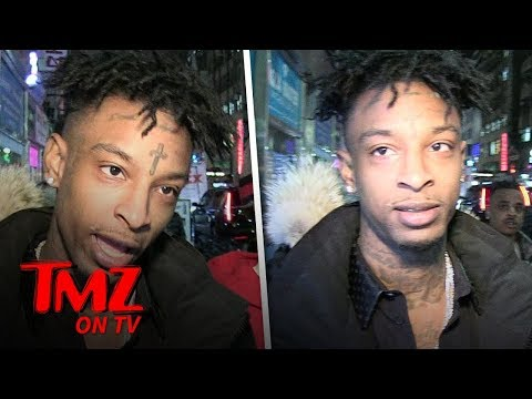 21 Savage Thinks He Was Arrested For Lyrics In His Song A Lot | TMZ TV