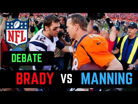 Tom Brady vs Peyton Manning Debate | Who is the Greatest Quarterback of his Era?