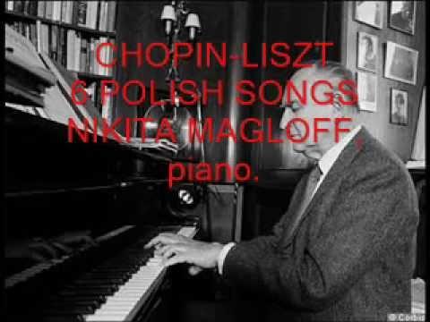 Nikita Magaloff plays Chopin-Liszt - Six Chants Polonais op. 74