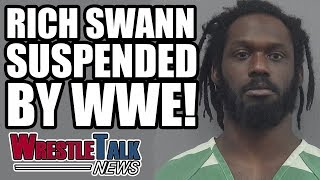 Rich Swann SUSPENDED By WWE  WrestleTalk News Dec 2017