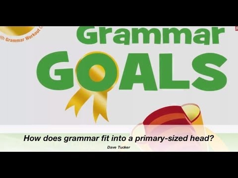 Dave Tucker: 'How does grammar fit into a primary-sized head?
