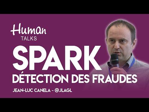 Utilisation de Spark pour la détection de fraude par Jean-Luc Canela
