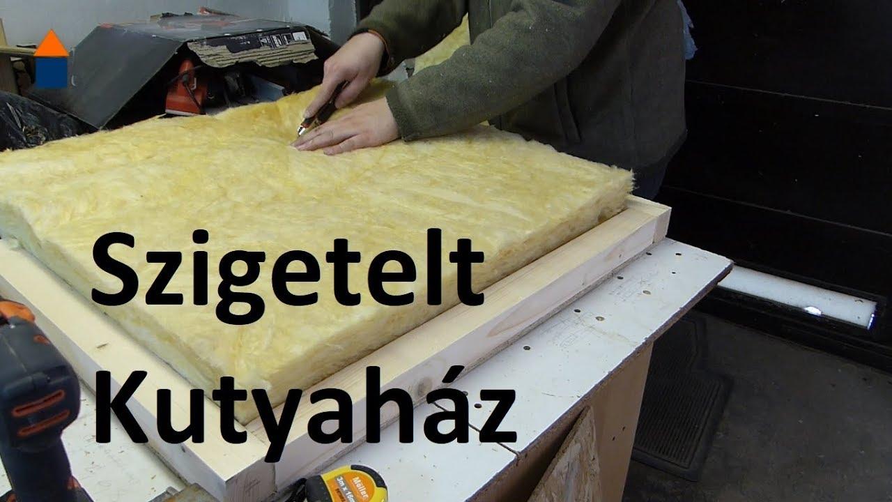 0f21be327072 Szigetelt Kutyaház - YouTube