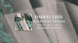 Play Box for My Organs