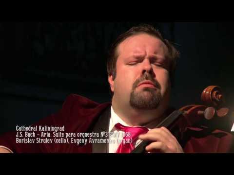 BORISLAV STRULEV - J.S. Bach - Air on the G String
