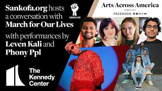 Sankofa.org hosts a conversation with March for Our Lives + performances by Leven Kali and Phony Ppl