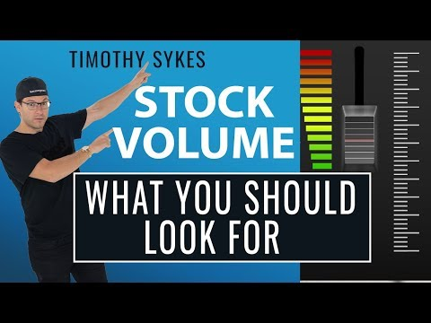 Stock Volume: What You Should Look For