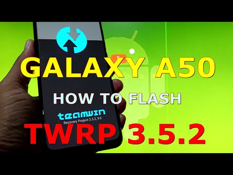Root TWRP v3.5.2 for Samsung Galaxy A50 SM-A505F/FN Android 11